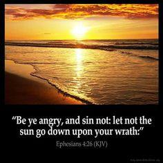 Ephesians 4:26 (KJV)