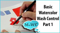 Basic Watercolor Painting Wash Control – Part 1, Flat Washes