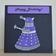 Purple Dalek Dr Who Themed Card You're Awesome Happy Hand Drawn by ClazaInk on Etsy #Dalek #DrWho #Exterminate #PurpleDalek #DoctorWho