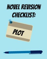 Novel Revision Checklist: Plot | Must-ask questions to tighten up your story's plot and subplots