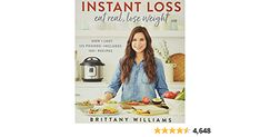 Buy Instant Loss: Eat Real, Lose Weight: How I Lost 125 Pounds--Includes 100+ Recipes Illustrated by Williams, Brittany (ISBN: 9780358121855) from Amazon's Book Store. Everyday low prices and free delivery on eligible orders. Boiled Egg Diet Results, Nbc Today Show, 125 Pounds, Lose Weight, Weight Loss, Losing Me, Brittany, Free Delivery, Lost
