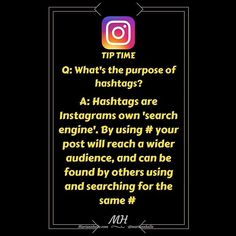 Tip time: Question: What's the purpose of Hashtags...   Answer: The purpose of # is to promote your post. They are Instagrams own search method and by using hashtags related to the image and caption others using or searching for the same hashtag will be able to find your post therefore also gives a wider range.  If you do NOT use them the followers you already have are the only ones who sees your content...   Tap  if you got value from this tip! If you want more awesome tips about building…