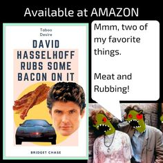 David Hasselhoff Rubs Some Bacon on it- Amazon Kindle E-Book by Bridget Chase. Snack Fiction and Action Comedy
