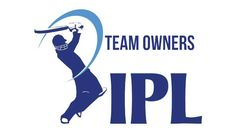 Indian Premier League (IPL) Team Owners of all the team participated in Indian Premier League (IPL) . Indian Cricket News, Premier League