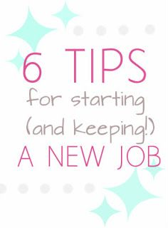 Girls for God: 6 Tips for Starting a New Job