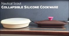 Collapsible silicone cookware by National Scout.  This cookware serves many purposes.