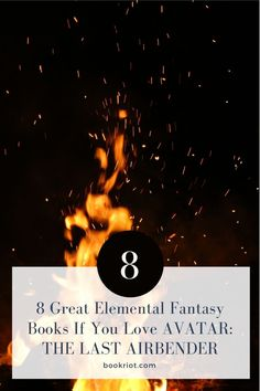 Can't get enough of AVATAR: THE LAST AIRBENDER? You'll want to try these elementary fantasy books next.   book lists | elemental fantasy | books like Avatar