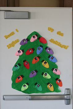 Holiday tree for a classroom door. You could even do ornaments. Put your self (the teacher) as a star at the top