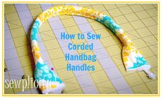 Use this free sewing tutorial from Sewplicity to learn how to sew sturdy corded handles for handbags. An easy sewing project to practice and use when sewing many different handbag styles. These ha...
