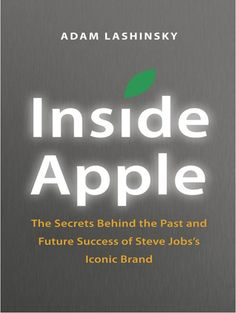 Inside information about how world's most admired company really functions. On my wishlist.