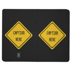 Aussie road sign journal to customize.