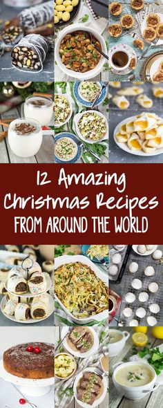 12 Amazing Christmas Recipes From Around The World for your holiday table. Everything from drinks and desserts to main dishes! #Christmas | http://cookingtheglobe.com
