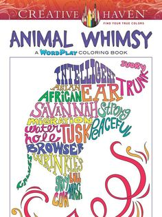 CH: Animal Whimsy: A WordPlay Coloring Book