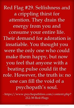 Narcissism - Red Flag Selfishness and a crippling thirst for attention. Narcissistic People, Narcissistic Behavior, Narcissistic Abuse Recovery, Narcissistic Sociopath, Narcissistic Personality Disorder, Relationship With A Narcissist, Toxic Relationships, Relationship Advice, Under Your Spell