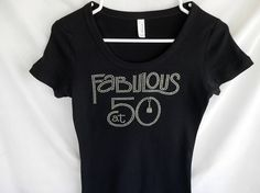 Rhinestone Fabulous At 50 T-Shirt It Comes With A Removable Birthday Cake Charm Or You Can Choose From Seven Charms See Second Picture by TeesGoBling on Etsy https://www.etsy.com/listing/201946559/rhinestone-fabulous-at-50-t-shirt-it