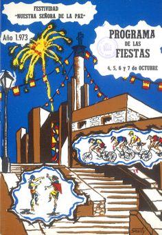 Nuestra Señora de la Paz 1973 Fiestas en el Barrio de la Paz, del 4 al 7 de octubre Verbena y juegos populares