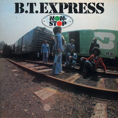 B.T. Express - Non Stop