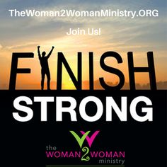 A women's ministry providing events, resources and Bible studies for the purpose of: Reaching, Teaching and Keeping Women for God's Glory! Finish Strong, Gods Glory, Ministry, Encouragement, Bible, Study, Teaching, Biblia, Studio