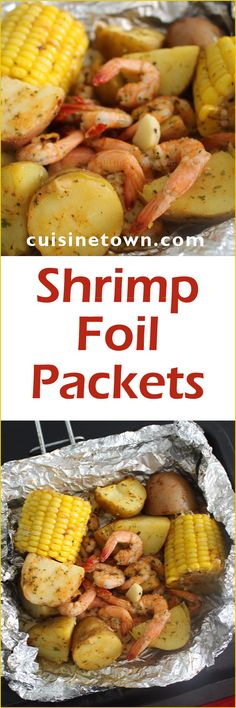 Shrimp Foil Packets - Healthy and Easy Dinner or Lunch idea - Make ahead foil with shrimp, corn, potatoes, Cajun spice and melted butter.