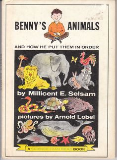 Benny's Animals and How He Put Them in Order - a vintage children's book by Millicent E. Selsam, with illustrations by Arnold Lobel. Vintage Children's Books, Vintage Cards, Arnold Lobel, I Can Read Books, Books For Teens, Teen Books, New Children's Books, Vintage School, Little Golden Books