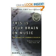 """This is Your Brain on Music,"" by Daniel J. Levitin."