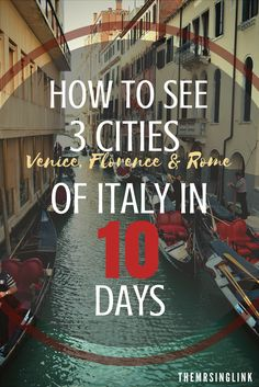 How To Plan The Perfect 10 Day Itinerary To Italy | Travel To Italy | Italy Itinerary | Plan A Trip To Italy | Travel tips | theMRSingLink