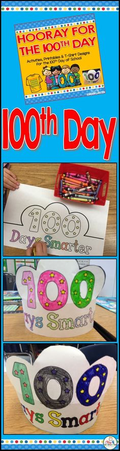 100th day hats.  Celebrate the 100th day of school with these festive hats.  These hats are just one of the many fun activies included in the Hooray for the Hundredth day of school resource