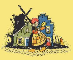 """Dutch Girl    From the book """"Tales Told in Holland"""", edited by Olive Beaupre Miller and illustraed Maud & Misko Petersham. Copyright 1926."""