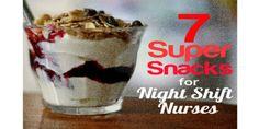 Healthy snack ideas for night shift nurses