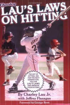 Lau's Laws on Hitting: The Art of Hitting .400 for the Next Generation; Follow Lau's Laws and Improve Your Hitting! by Charley, Jr. Lau. $18.51. Publisher: Taylor Trade Publishing (May 23, 2000). Publication: May 23, 2000. Save 16% Off!