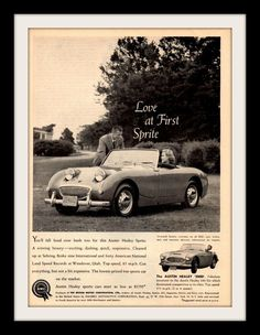 """An original 1960 advertisement for the Austin Healey Sprite 3000. The classic Bugeye convertible in black and white. A photo print of this sleek car and a couple. """"Love at first Sprite. -An original 1"""
