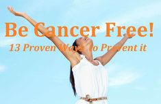 Cancer can be prevented, check these 13 ways proven by science to reduce your risk of getting cancer dramatically / PicHelp