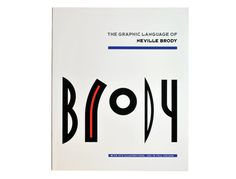 Brody: The Graphic Language of Neville Brody