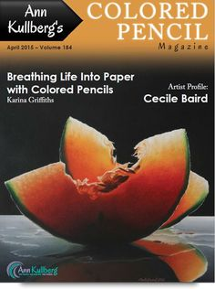 April 2015 - Ann Kullberg's Colored Pencil Magazine