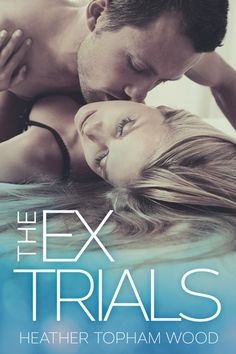The Ex Trials (Falling for Autumn 3) by Heather Topham Wood Book Blitz & #Giveaway @woodtop255