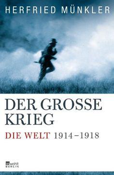 Medienhaus: Herfried Münkler -  Der Große Krieg: Die Welt 1914...
