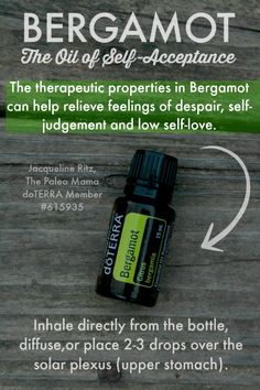 Bergamot, The Oil of Self- Acceptance | Go to www.thepaleomama.com/essential-oils to get started using essential oils!