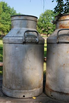 :) old milk cans. I have three of these from my Aunt's old dairy farm.