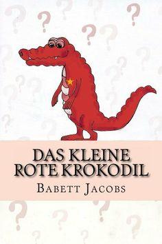 Das kleine rote Krokodil, http://www.amazon.de/dp/B00HY8504C/ref=cm_sw_r_pi_awd_6j19sb1170M9T