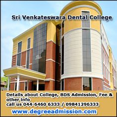 Sri Venkateswara #Dental College -  Chennai, #BDS Admission, Courses offered, Fee structure and other details  call us 044-6460 6333 / 09841296333   http://www.degreeadmission.com/sri-venkateswara-dental-college-hospital.html
