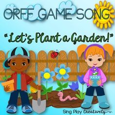 "Orff Game Song: ""Let's Plant a Garden"" Kodaly, Orff , Science, Music Activities - The perfect springtime Music Class set of activities. ""Let's Plant a Garden"" is an Orff game song with a Storybook, teaching pages for Solfege, Orff parts, Worksheets, Vocal and Accompaniment Tracks. Integrate Science and Literacy through this fun Musical experience. STEM teachers will LOVE you!"
