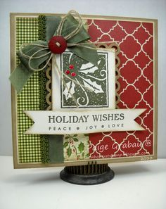 Sweet Holiday Wishes Card...She Who Must Stamp: Holly Jolly: Lots of Layers.