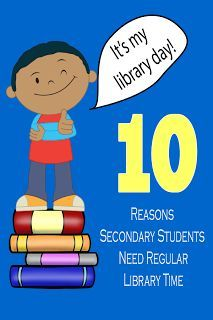 ReaderPants: Top 10 Reasons Secondary Students Need Regular Library Time School Library Lessons, School Library Displays, Middle School Libraries, Library Skills, Elementary Library, Library Books, Library Ideas, Library Posters, Teen Library