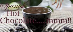 Silky smooth Spanish hot chocolate, for low fat version only have one doughnut!