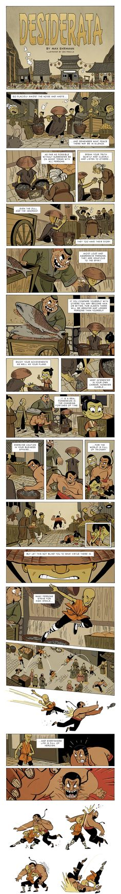 This Zen Comic Is Full of Timeless Life Lessons http://www.cs.columbia.edu/~gongsu/desiderata_textonly.html