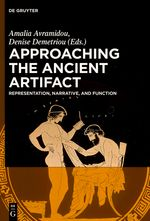 Approaching the ancient artifact : representation, narrative, and function : a Festschrift in honor of H. Alan Shapiro / edited by Amalia Avramidou and Denise Demetriou PublicaciónBerlin ; Boston : De Gruyter, [2014]