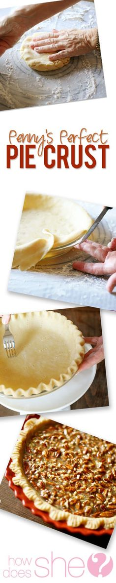 Penny's Perfect Pie Crust recipe. Seriously... This is the one you've been waiting for. http://www.howdoesshe.com/pennys-perfect-pie-crust-seriously-its-perfect/