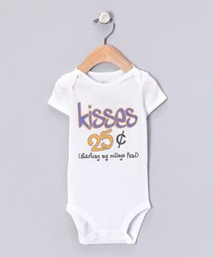 Love this White 'Kisses 25 Cents' Bodysuit - Infant by MyLucysLoft on #zulily! #zulilyfinds