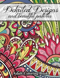 Detailed Designs and Beautiful Patterns (Sacred Mandala Designs and Patterns Coloring Books for Adults) (Volume 28) by Lilt Kids Coloring Books http://www.amazon.com/dp/1502406896/ref=cm_sw_r_pi_dp_w3FKub04CEV73