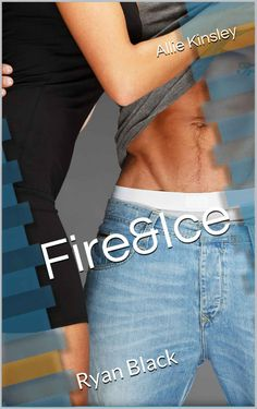Fire&Ice 1 - Ryan Black von Allie Kinsley